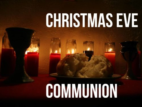 Christmas Eve Communion