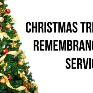 Christmas Tree Remembrance Service